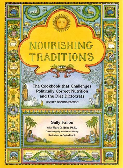 Book Review: Nourishing Traditions by Sally Fallon